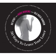 Bobo Moreno - 50 Ways To Leave Your Lover