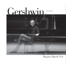 Magnus Hjorth - Gershwin With Strings